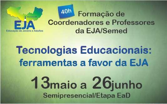 Tecnologias Educacionais: ferramentas a favor da EJA